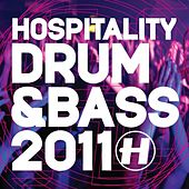 Play & Download Hospitality Drum & Bass 2011 by Various Artists | Napster