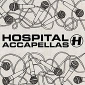 Play & Download Hospital Accapellas by Various Artists | Napster