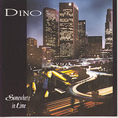 Somewhere In Time by Dino