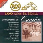RCA 100 Años De Musica by Los Churumbeles de España