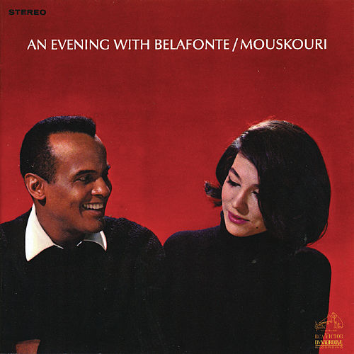 Play & Download An Evening With Belafonte/Mouskouri by Various Artists | Napster