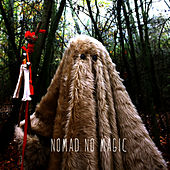 Play & Download No Magic by Nomad | Napster
