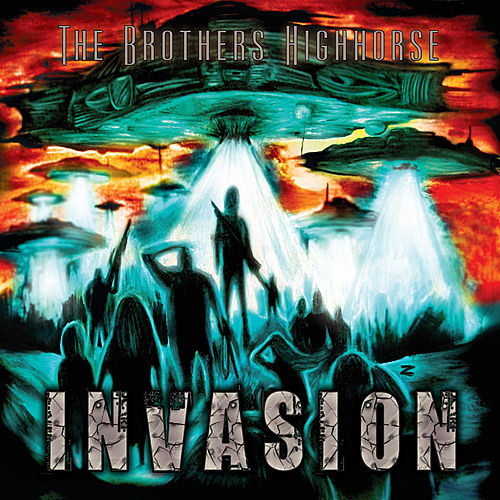 Play & Download Invasion by The Brothers Highhorse | Napster
