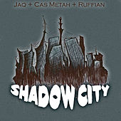 Play & Download Shadow City by Cas Metah | Napster