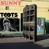 Sunny by Toots and the Maytals