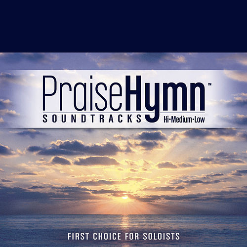 In Christ Alone (As Made Popular by Michael English) by Praise Hymn Tracks