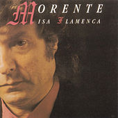 Misa Flamenca by Enrique Morente