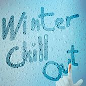 Play & Download Chill Winter by Various Artists | Napster