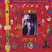 Play & Download Salome Dances For Peace by Kronos Quartet | Napster