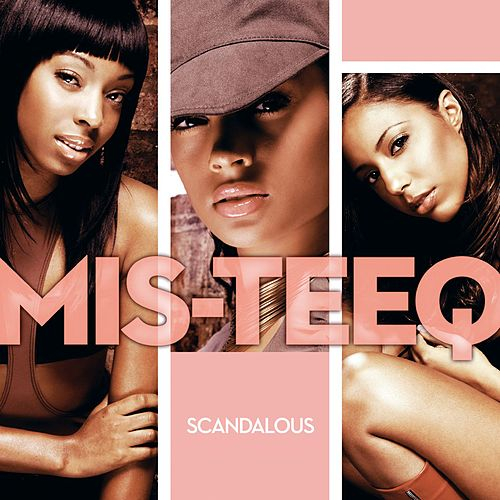 Play & Download Scandalous by Mis-teeq | Napster