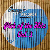 Play & Download Pick Of The Hits Vol. 3 by Various Artists | Napster