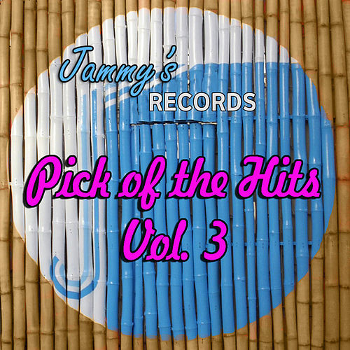 Pick Of The Hits Vol. 3 by Various Artists