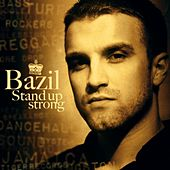 Play & Download Stand Up Strong by Bazil | Napster