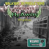 Play & Download Flyaway Riddim by Various Artists | Napster
