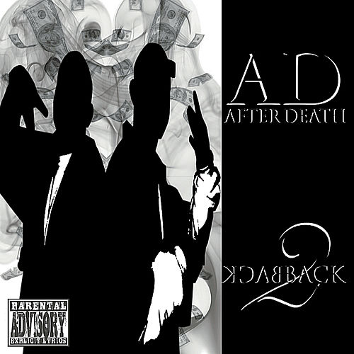 Play & Download Back 2 Back by A.D. After Death | Napster