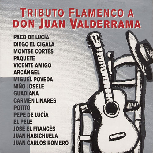 Play & Download Tributo Flamenco A Don Juan Valderrama by Various Artists | Napster