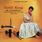 Mr. Wonderful: The Complete RCA Singles by Teddi King