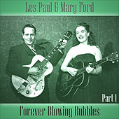 Forever Blowing Bubbles - Part 1 by Les Paul