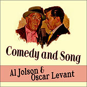 Play & Download Comedy and Song - Al Jolson And Oscar Levant by Al Jolson | Napster