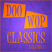 Play & Download Doo Wop Classics - Vol 1 by Various Artists | Napster