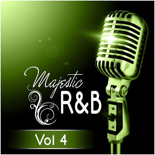 Majestic R&B - Vol 4 by Various Artists