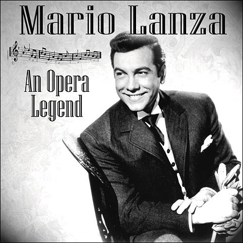 Play & Download An Opera Legend by Mario Lanza | Napster