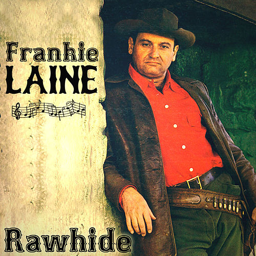 frankie laine on the sunny side of the streetfrankie laine - rawhide, frankie laine – jezebel, frankie laine - i believe, frankie laine with the mellomen cool water, frankie laine cds, frankie laine - sixteen tons, frankie laine on the sunny side of the street, frankie laine greatest hits, frankie laine flamenco, frankie laine on the trail, frankie laine i believe lyrics, frankie laine - a woman in love, frankie laine the cry of the wild goose, frankie laine singing the blues, frankie laine rawhide chords, frankie laine mp3, frankie laine love is a golden ring, frankie laine wanted man, frankie laine discography, frankie laine someday