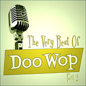 The Very Best Of Doo-Wop - Part 2 by Various Artists