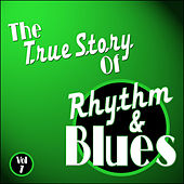 Play & Download The True Story Of Rhythm And Blues - Vol 7 by Various Artists | Napster