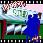 Play & Download The 1950s Story - Part 2 by Various Artists | Napster