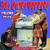 Play & Download 50`s Chart Toppers Vol5 by Various Artists | Napster