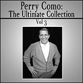 Play & Download The Ultimate Collection - Vol 3 by Perry Como | Napster