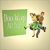 Play & Download Doo Wop All Day by Various Artists | Napster