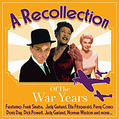 A Recollection Of the War Years by Various Artists