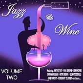 Play & Download Jazz  and  Wine Vol 2 by Various Artists | Napster