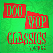 Play & Download Doo Wop Classics - Vol 2 by Various Artists | Napster