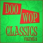 Doo Wop Classics - Vol 2 by Various Artists