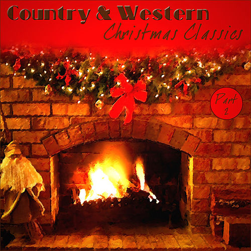 Country & Western  Christmas Classics - Part 2 by Various Artists