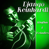 Play & Download Django Reinhardt - Rhythm & Melodies by Django Reinhardt | Napster