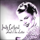 Play & Download Judy Garland And The Letter by Judy Garland | Napster