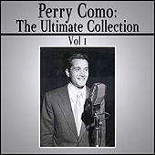The Ultimate Collection - Vol 1 by Perry Como