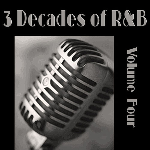 3 Decades of R&B - Vol 4 by Various Artists