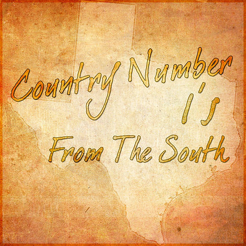 Play & Download Country Number 1's From The South by Various Artists | Napster