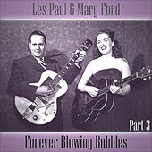 Play & Download Forever Blowing Bubbles - Part 3 by Les Paul | Napster