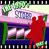 Play & Download The 1950s Story - Part 4 by Various Artists | Napster