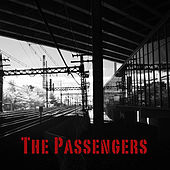 Play & Download The Passengers by The Passengers | Napster