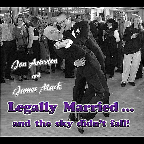 Legally Married and the Sky Didn't Fall by Various Artists