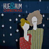 Play & Download Hue & Hum Christmas by Hue | Napster