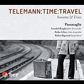 Play & Download Telemann:Time:Travel by Passacaglia | Napster