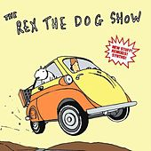 The Rex The Dog Show by Rex The Dog